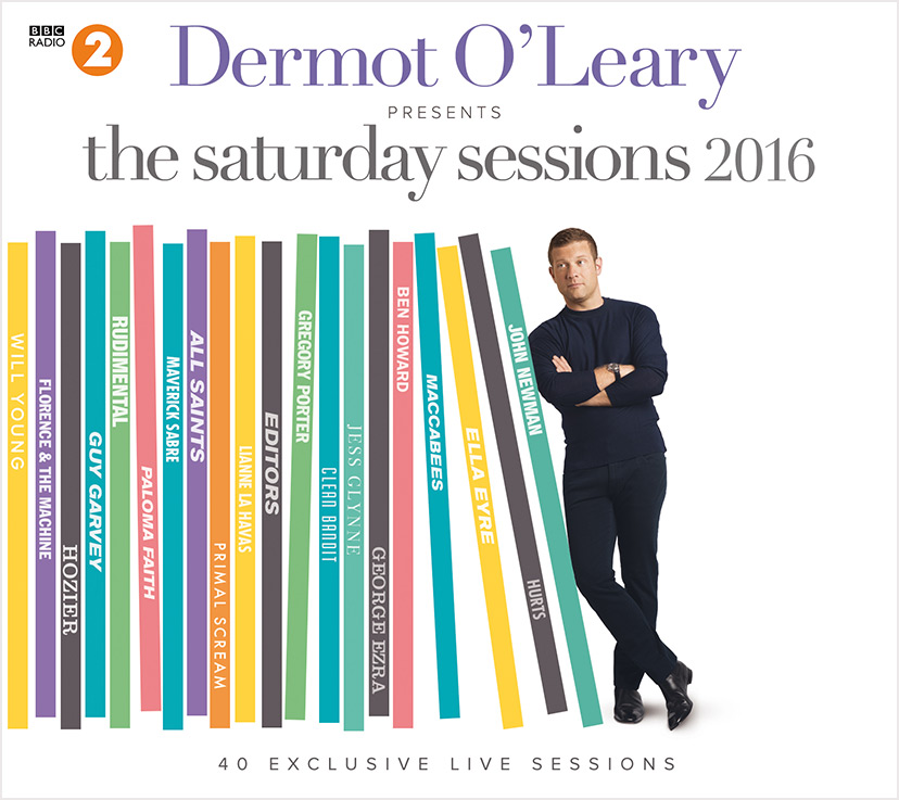 Dermot O'Leary Saturday Sessions 2016