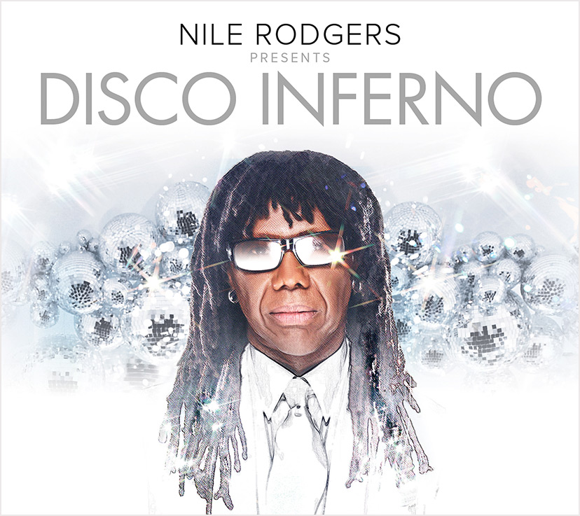 Nile Rodgers Disco Inferno